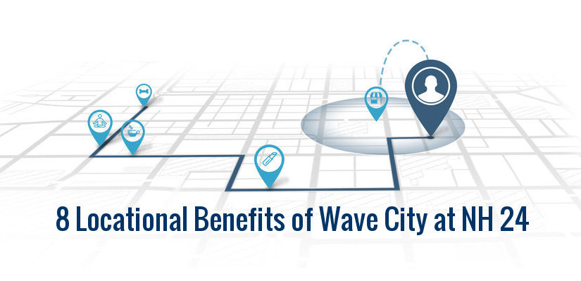 8 Benefits that Wave City offers at NH 24