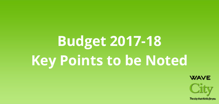 What All Did Arun Jaitley Mention in Budget? Key Points to be Noted!