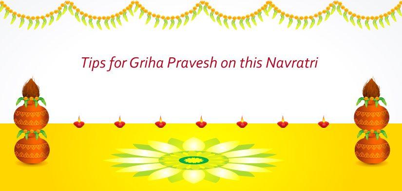 Tips for Griha Pravesh this Navratri